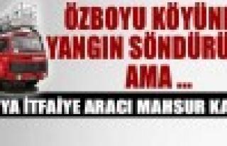 Tosya İtfaiye Aracı Yangın Çıkan Özboyu Köyünde...