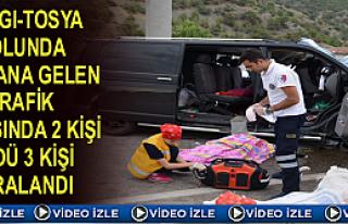 TOSYA-KARGI YOLUNDA TRAFİK KAZASI 2 ÖLÜ 3 YARALI