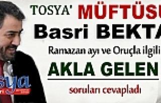 TOSYA MÜFTÜSÜ RAMAZAN AYI VE ORUÇLA İLGİLİ...