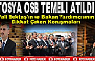 Tosya OSB Temel Atma Töreni Yapıldı