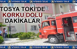 TOSYA TOKİ'DE KORKU DOLU DAKİKALAR