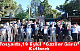 Tosya'da,19 Eylül ''Gaziler Günü'' kutlandı
