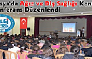 Tosya'da Agız ve Diş Sağlığı Konulu Konferans...