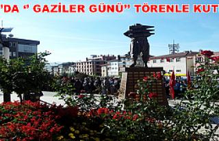 Tosya'da Gaziler Günü Coşkuyla Kutlandı