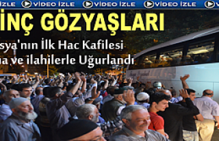 TOSYA'DAN İLK HAC KAFİLESİ DUALARLA UĞURLANDI
