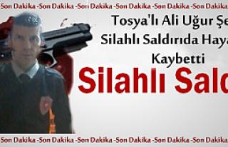 Tosya'lı Ali Uğur Şen Silahlı Saldırıda Hayatını...