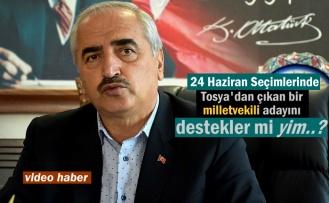 Kazım Şahin Tosya'dan çıkacak milletvekili adayları konusunda açıklama yaptı