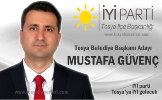 İYİ Parti Tosya Belediye Başkanı Adayı Mustafa Güvenç