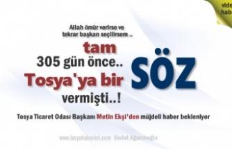 TOBB Başkanı Rifat Hisarcıklıoğlu Bir Yıl Önce Tosya'ya bir söz vermişti
