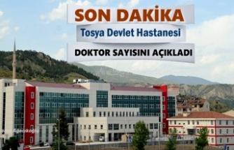 Tosya Devlet Hastanesi Doktor Sayısını Açıkladı