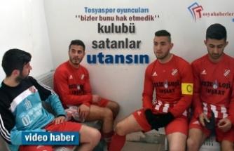 Tosyaspor Futbolcuları Yapılan Haksızlığa İsyan Etti