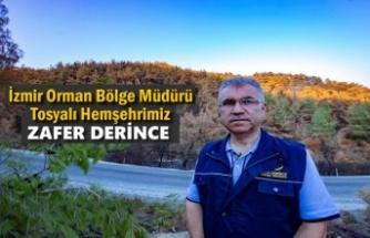 İzmir Orman Bölge Müdürü Tosyalı Hemşehrimiz Zafer Derince