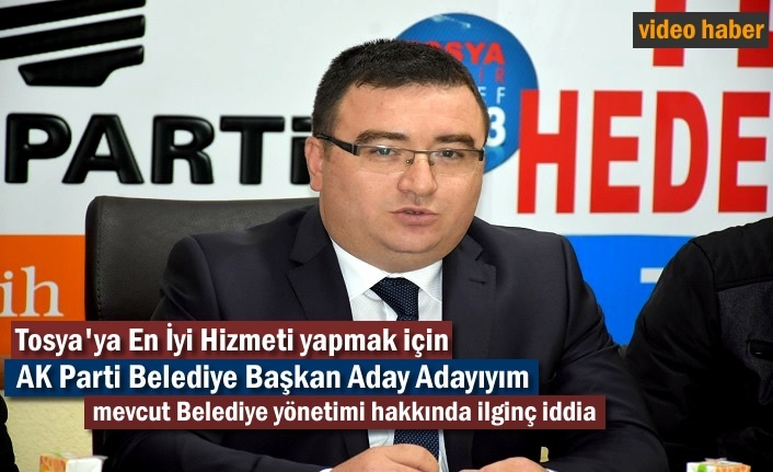 AK Parti Tosya Belediye Başkan Aday Adayı Hasan Mete Dikişçi