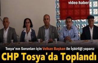 CHP Kastamonu il ve İlçe Başkanları Tosya'da
