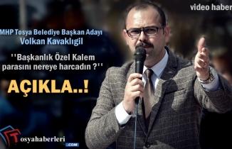 MHP Tosya Belediye Başkan Adayı AK Parti Belediye Başkanına Sordu