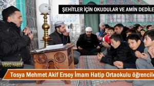 Tosya Mehmet Akif Ersoy İmam Hatip Ortaokulu öğrencileri tarafından şehitler için hatim okundu
