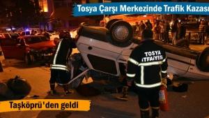 Tosya Çarşı Merkezinde Korkunç Trafik Kazası