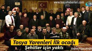 Tosya'da Yaren Meclisi ilk ocağı Şehitler için yaktı