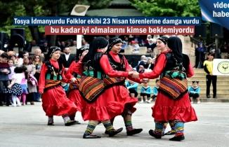 Tosya İdmanyurdu Folklor Ekibi 23 Nisan Törenlerine damga vurdu