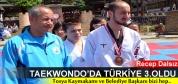 TOSYA'LI SPORCU TEKWANDO'DA TÜRKİYE 3.OLDU