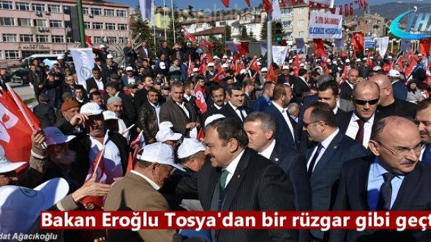 Orman ve Su İşleri Bakanı Veysel Eroğlu Tosya Ziyaret etti