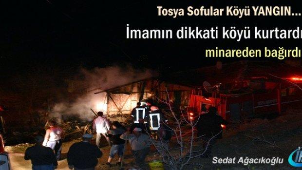 Tosya'da Köy İmamının dikkati Sofular köyünün faciadan kurtardı