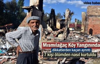 Köy Yangını Sonrası hayrete düşüren olay