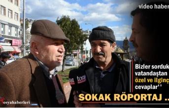 Tosya'da Sokak Röportajında İlginç Cevaplar