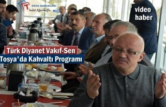 Türk Diyanet Vakıf-Sen Tosya Kahvaltı Programı