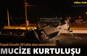 TOSYALI ESNAFIN TRAFİK KAZASINDA MUCİZE KURTULUŞU