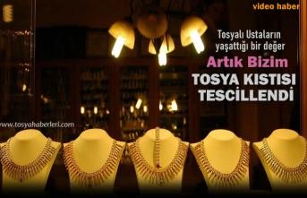 TOSYA KISTISI TESCİLLENDİ
