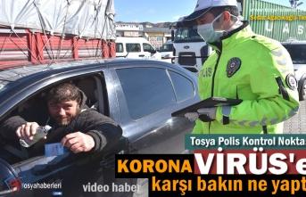 TOSYA POLİS NOKTASINDA KORONAVİRÜSE KARŞI İLGİNÇ UYGULAMA