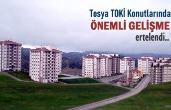 TOSYA TOKİ KONUTLARINDA ÖNEMLİ GELİŞME