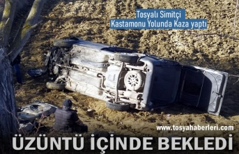 TOSYALI SİMİTÇİ KASTAMONU YOLUNDA ÖLÜMDEN DÖNDÜ