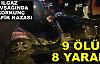 9 ÖLÜ 8 YARALI -Tosya -Ilgaz Kavşağında Trafik kazası