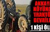 Köyde Traktör Devrildi
