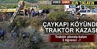 Tosya - Çaykapı Köyünde Traktör Kazası