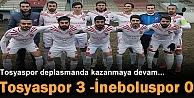 Tosyaspor 3 -İneboluspor 0