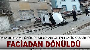 TRAFİK KAZASINDA FACİADAN DÖNÜLDÜ