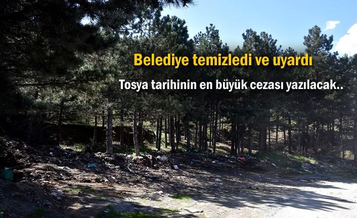 Tosya'da çevreye çöp ve katı atık bırakanlara en ağır ceza geliyor
