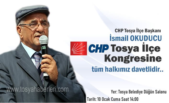 CHP TOSYA İLÇE KONGRESİ YAPILIYOR