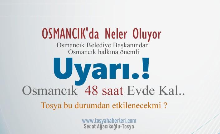Komşu İlçe Osmancık Belediye Başkanından 48 Saat Uyarısı