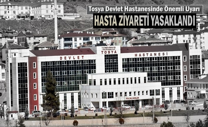 Tosya Devlet Hastanesinden Önemli Uyarı