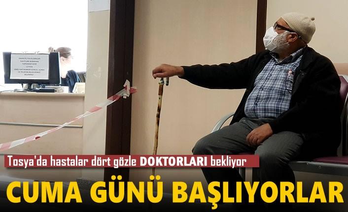 Tosya'da Hastalar Dört Gözle Cuma Gününü Bekliyor