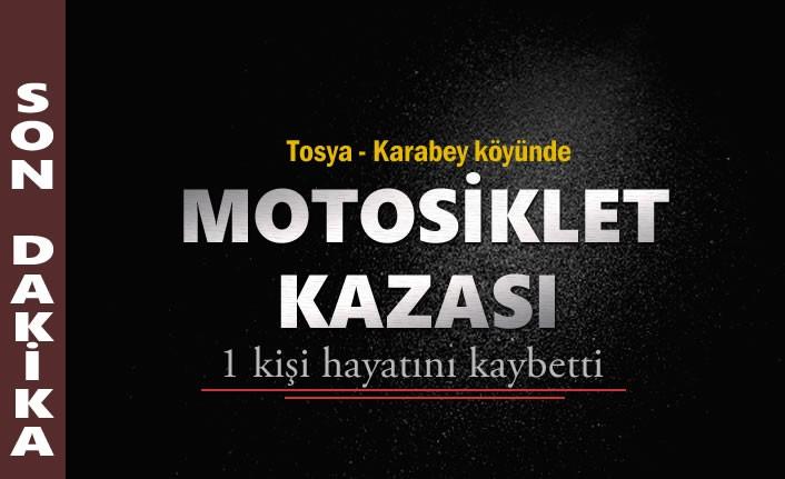Tosya'da Motosiklet Kazasında 1 Kişi hayatını kaybetti