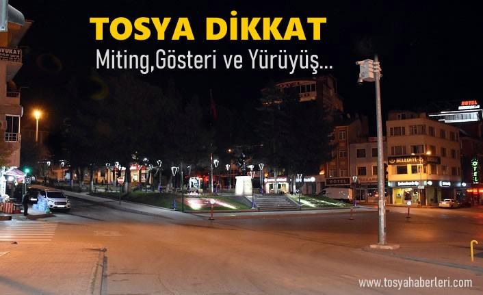 Tosya'da 2021 Yılı Gösteri ve Yürüyüş Yerleri Açıklandı