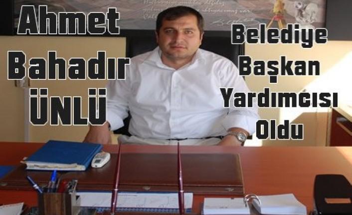 Ahmet Bahadır Ünlü Belediye Başkan Yardımcısı Oldu