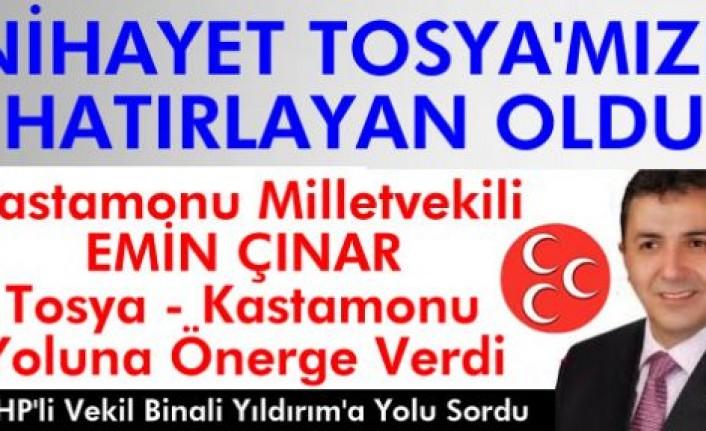 Kastamonu Millet Vekili Emin Çınar Tosya-Kastamonu Yolu için Önerge Verdi