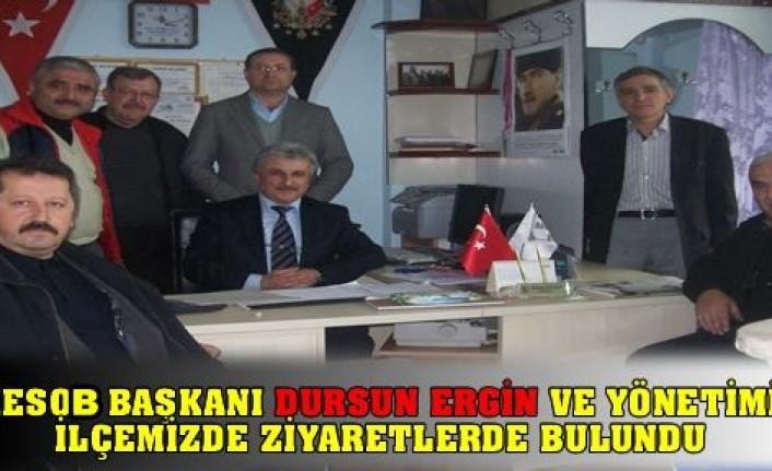 KESOB  başkanı  Dursun Ergin İlçemizde ziyaretlerde bulundu.
