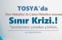 Tosya'da İki Mahalle Arasında Sınırlar Yeniden...